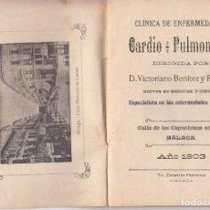 Libros antiguos: CLÍNICA DE ENFERMEDADES CARDIO-PULMONARES, VICTORIANO BENÍTEZ Y ROSALES. MÁLAGA 1903. TUBERCULOSIS. Lote 100589559