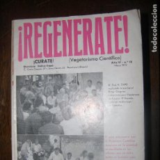 Libros antiguos: F1 REGENERATE VEGETARISMO CIENTIFICO CAPO SANGRENATURAL O SANGRE ARTIFICIAL AÑO 1973 MD 22X15. Lote 101273783