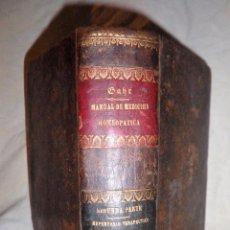 Libros antiguos: NUEVO MANUAL DE MEDICINA HOMEOPATICA - AÑO 1858 - DR.JAHR - PIEL.. Lote 101646775