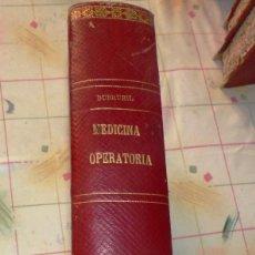 Libros antiguos: LIBRO ELEMENTOS DE MEDICINA OPERATORIA. Lote 101918623