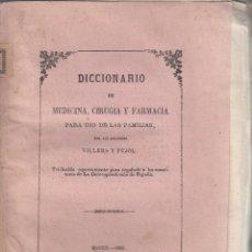 Libros antiguos: VILLERS Y PUJOL. DICCIONARIO DE MEDICINA, CIRUGÍA Y FARMACIA. MADRID, 1861.. Lote 101939787