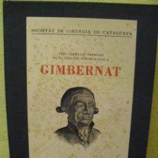 Libros antiguos: GIMBERNAT . TRES TREBALLS PREMIATS CONCURS HOMENATGE . 1936. Lote 103037871