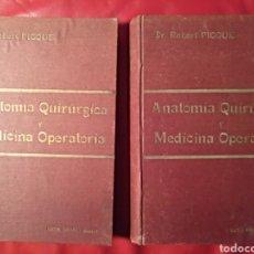 Libros antiguos: 2 TOMOS ANATOMÍA QUIRÚRGICA Y MEDICINA OPERATORIA DR. ROBERT PICQUÉ. Lote 103629247