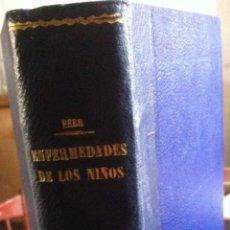 Libros antiguos: FEER. ENFERMEDADES DE LOS NIÑOS. 1932. Lote 103643275