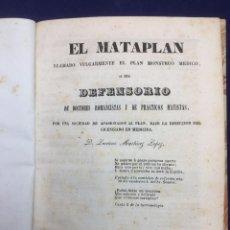 Libros antiguos: EL MATAPLAN, LLAMADO VULGARMENTE EL PLAN MONSTRUO MEDICO. 1844. Lote 42165688