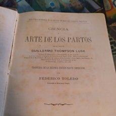 Libros antiguos: CIENCIA Y ARTE DE LOS PARTOS GUILLERMO THOMSON 1884. Lote 103899908