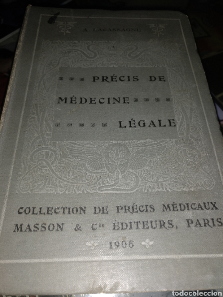 PRECIS DE MEDICENE LEGALE A.LACASSAGNE 1906 (Libros Antiguos, Raros y Curiosos - Ciencias, Manuales y Oficios - Medicina, Farmacia y Salud)