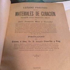 Libros antiguos: MATERIALES DE CURACION DON JOAQUÍN MAS Y GUINDAL 1906. Lote 103912839