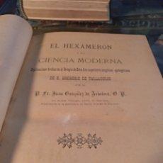 Libros antiguos: EL HEXAMERON DE LA CIENCIA MODERNA. Lote 103944502