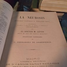 Libros antiguos: LA NEUROSIS M.LEVEN 1888. Lote 103944904