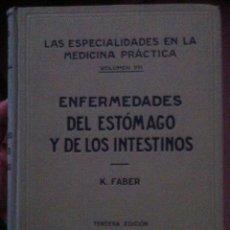 Libros antiguos: FABER. ENFERMEDADES DEL ESTOMAGO Y DE LOS INTESTINOS. 1935. Lote 103985795