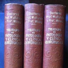 Libros antiguos: WULLSTEIN & WILMS. TRATADO DE PATOLOGÍA Y CLÍNICA QUIRÚRGICAS. VOL. II-III-IV. 1915. Lote 104604227