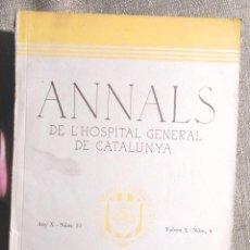 Libros antiguos: ANNALS DE L'HOSPITAL GENERAL DE CATALUNYA 1936 VEGEU ÍNDEX HOSPITAL DE LA SANTA CREU I SANT PAU. Lote 104907699