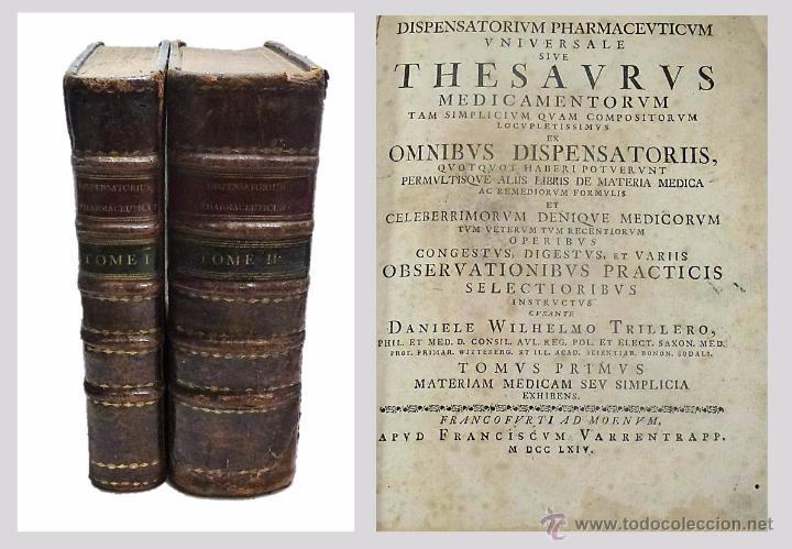 Libros antiguos: DANIELE WILHELMO TRILLERO- DISPENSATORIUM PHARMACEUTICUM UNIVERSALE SIVE THESAURUS- 1764 - Foto 7 - 53772747
