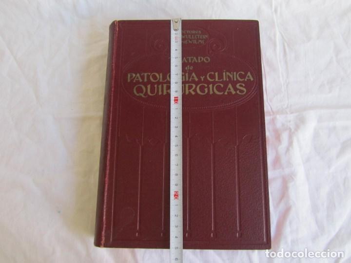 Libros antiguos: Tratado de patología y Clínica Quirúrgicas Wullstein & Wilms 1914 Tomo III - Foto 2 - 105169143