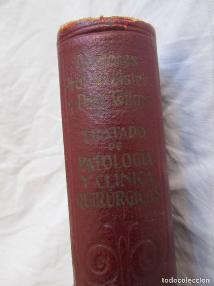 Libros antiguos: Tratado de patología y Clínica Quirúrgicas Wullstein & Wilms 1914 Tomo III - Foto 5 - 105169143