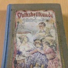 Libros antiguos: LIBRO ANTIGUO ALEMAN MEDICINA NATURAL VOLKSHEILKUNDE VERLAG DRESDEN 1926. Lote 105613015