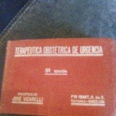 Libros antiguos: TERAPÉUTICA OBSTÉTRICA DE URGENCIA. Lote 106169419