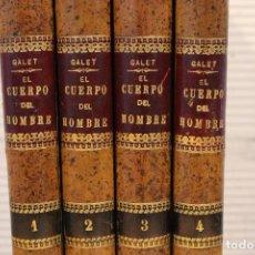 Libros antiguos: EL CUERPO DEL HOMBRE, DR.GALET 1843-4 TOMOS. . Lote 106176871