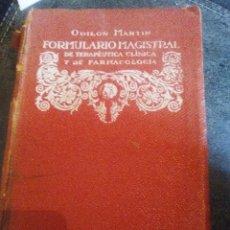 Libros antiguos: FORMULARIO MAGISTRAL DE TERAPÉUTICA CLÍNICA Y DE FARMACOLOGÍA. Lote 106177711