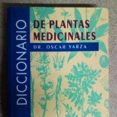 Libros antiguos: DICCIONARIO DE PLANTAS MEDICINALES. Lote 106623031