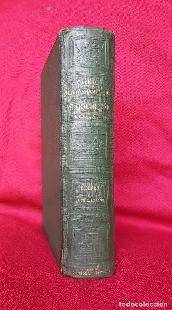 Libros antiguos: CODEX Medicamentarius Gallicus PHARMACOPÉE FRANÇAISE 1908 - Foto 3 - 106992035