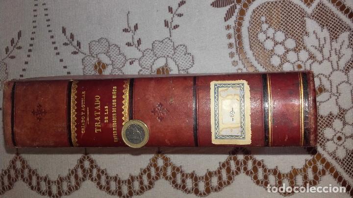 Libros antiguos: Tratado de las enfermedades de los niños Criado y Aguilar 1902 - Foto 4 - 107265099