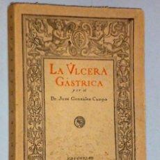 Libros antiguos: LA ÚLCERA GÁSTRICA.. Lote 108273271