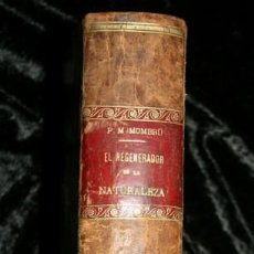 Libros antiguos: 1869 EL REGENERADOR DE LA NATURALEZA - MEDICINA NATURAL - PANACEA UNIVERSAL - 2 TOMOS - RARO MOMBRU. Lote 108385911