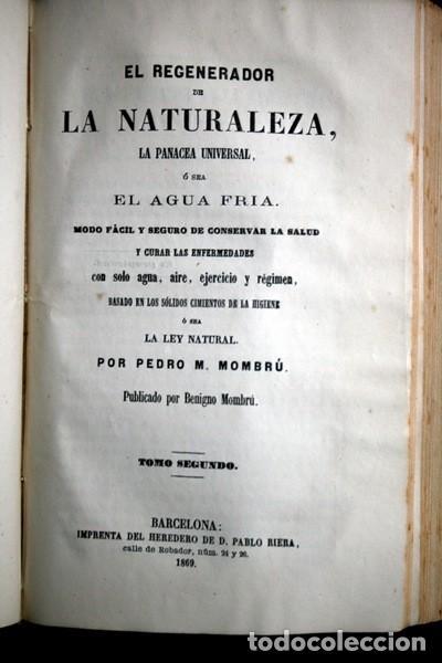 Libros antiguos: 1869 EL REGENERADOR DE LA NATURALEZA - MEDICINA NATURAL - PANACEA UNIVERSAL - 2 Tomos - RARO MOMBRU - Foto 17 - 108385911