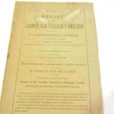 Libros antiguos: REVISTA DE LARINGOLOGIA, OTOLOGIA Y RINOLOGIA BARCELONA FEBRERO 1891 TOMO VI N 8.. Lote 108727491