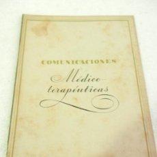 Libros antiguos: COMUNICACIONES MÉDICO TERAPEUTICAS . Lote 108727979