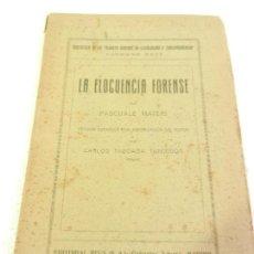 Libros antiguos: LA ELOCUENCIA FORENSE POR PASCUALE MATERI ED. REUS MADRID 1921.. Lote 108728455