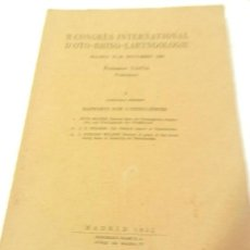 Libros antiguos: II CONGRES INTERNATIONAL DE OTO RHINO LARYNGOLOGIE MADRID SEPTIEMBRE 1932.. Lote 108753795