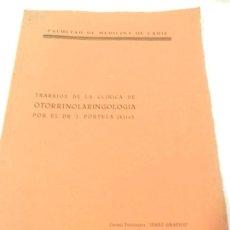 Libros antiguos: TRABAJOS DE LA CLÍNICA DE OTORRINOLARINGOLOGIA POR EL DR. J. PORTELA (HIJO). FACULTAD DE CÁDIZ. . Lote 108755815