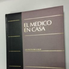 Libros antiguos: EL MÉDICO EN CASA, NUEVO A ESTRENAR!!!. Lote 108763291