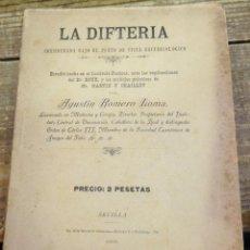 Libros antiguos: LA DIFTERIA. - ROMERO LOMA, AGUSTÍN, 1895. Lote 108785927
