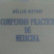 Libros antiguos: COMPENDIO PRÁCTICO DE MEDICINA. 2 TOMOS. MÜLLER-BITTORF. MANUEL MARIN Y G. CAMPO, S. L. EDITORES. VE. Lote 108859168