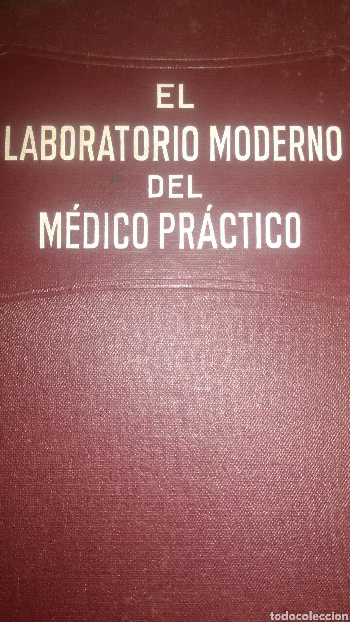 EL LABORATORIO MODERNO DEL MÉDICO PRÁCTICO. DOCTOR E. AGASSE LAFONT. BAILLY BAILLIÈRE S.A. 1933. CAR (Libros Antiguos, Raros y Curiosos - Ciencias, Manuales y Oficios - Medicina, Farmacia y Salud)