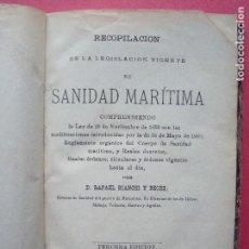 Libros antiguos: RAFAEL BIANCHI Y RECHE.-SANIDAD MARITIMA.-RECOPILACION DE LEGISLACION VIGENTE.-BARCELONA.-AÑO 1893.. Lote 109121919