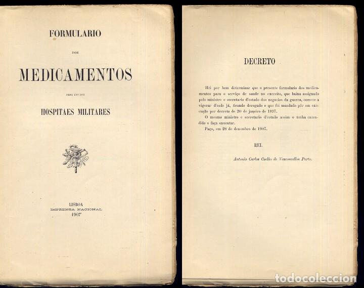 Libros antiguos: Formulario dos Medicamentos para uso dos Hospitaes Militares. 1907. - Foto 2 - 109441755