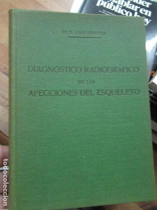 LIBRO DIANÓSTICO RADIOGRÁFICO DE LAS AFECCIONES DEL ESQUELETO DR. D. J. SEGOVIA 1930 L-3858-281 (Libros Antiguos, Raros y Curiosos - Ciencias, Manuales y Oficios - Medicina, Farmacia y Salud)