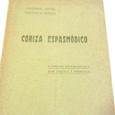 Libros antiguos: CORIZA ESPASMÓDICO TESIS DEL DOCTORADO DE JUAN PORTELA Y RODRIGUEZ. IMP. DE LA VIUDA. MADRID . Lote 110018735