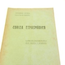 Libros antiguos: CORIZA ESPASMÓDICO TESIS DEL DOCTORADO DE JUAN PORTELA Y RODRIGUEZ. IMP. DE LA VIUDA. MADRID . Lote 110018851