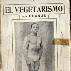 Libros antiguos: URANUS - DR. STRITTMATTER :EL VEGETARISMO -CON DEDICATORIA Y CARTA PERSONAL DEL AUTOR (SINTES, 1922). Lote 110029183