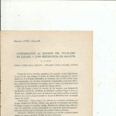 Libros antiguos: MÉTODOS POPULARES DE CURACIÓN EN ARAGÓN - TOMÁS LÓPEZ-TAPIA LAPLANA Y EDUARDO NAVAL-GALINDO GARCÉS. Lote 110318227