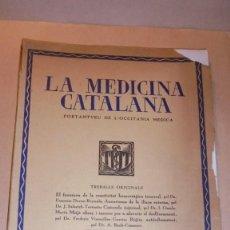 Libros antiguos: LA MEDICINA CATALANA - PORTANTVEU DE L'OCCITANIA MEDICA .- REVISTA - Nº 31 15 D'ABRIL 1936. Lote 110440671