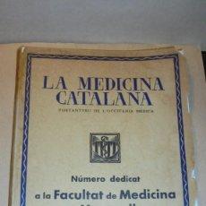 Libros antiguos: LA MEDICINA CATALANA - PORTANTVEU DE L'OCCITANIA MEDICA .- REVISTA - Nº 32 - 15 MAIG 1936. Lote 110441003
