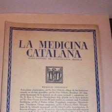 Libros antiguos: LA MEDICINA CATALANA - PORTANTVEU DE L'OCCITANIA MEDICA .- REVISTA - Nº 34 - 15 JULIOL 1936 . Lote 110441511