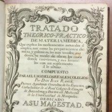 Libros antiguos: TRATADO THEORICO-PRACTICO DE MATERIA MEDICA, QUE EXPLICA LOS MEDICAMENTOS NATURALES Ô SIMPLES, ASSI. Lote 109022767